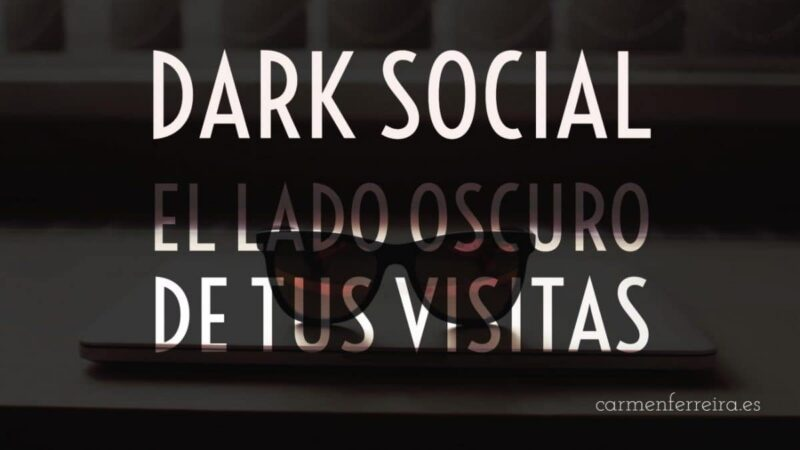 dark social y analitica web